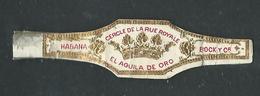 Bague De Cigare Cercle De La Rue Royale El Aguila De Oro - Bauchbinden (Zigarrenringe)