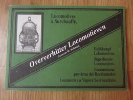 Oververhitter Locomotieven Systeem W. Schmidt Locomotives à Surchauffe Multilingue 64 Pages - Prácticos