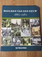 Beelden Van Een Eeuw 1880-1980 Het Nieuwsblad November 2010 - Revues & Journaux