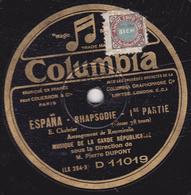 78 Trs - 25 Cm - état B - ESPANA - RHAPSODIE - 1re Et 2e PARTIES - MUSIQUE DE LA GARDE REPUBLICAINE - 78 T - Disques Pour Gramophone