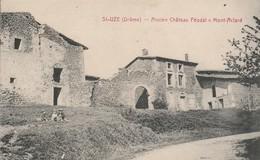 Drome : SAINT-UZE : Ancien Chateau Féodal ( Mont-aclard )  - Carte Rare - Francia