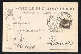 RHO MILANO 1930 - CARTOLINA INTESTATA OSPEDALE DI CIRCOLO - MONUMENTO AI CADUTI - Rho