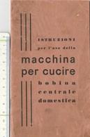 7874 Eb.    Libretto Istruzioni Macchina Per Cucire  A Bobina Centrale Domestica - Vieux Papiers
