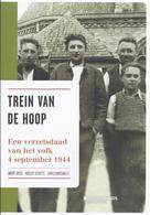 STATION DIKSMUIDE TREIN VAN DE HOOP - EEN VERZETSDAAD VAN HET VOLK 4 SEPTEMBER 1944 - TWEEDE WERELDOORLOG - Guerre 1939-45