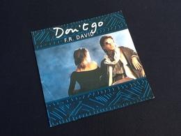 Vinyle 45 Tours  F.R. David Don' T Go - Vinyles