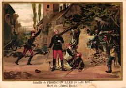 CHROMO - BATAILLE DE FROESCHWILLER 6 AOUT 1870 MORT DU GENERAL RAOULT - Trade Cards
