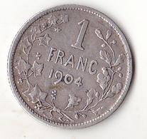 MONNAIE  EN ARGENT 1 FRANC  1904  BELGIQUE  LEOPOLD ROI DES BELGES - 07. 1 Franc