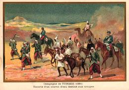 CHROMO - CAMPAGNE DE TUNISIE 1881 - ESCORTE D'UN CONVOI D'EAU DESTINE AUX TROUPES - Trade Cards