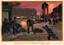CHROMO - DEFENSE HEROIQUE DE CHATEAUDUN 18 OCTOBRE 1870 - Trade Cards