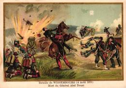 CHROMO - BATAILLE DE WISSEMBOURG 4 AOUT 1870 MORT DU GENERAL ABEL DOUAI - Trade Cards