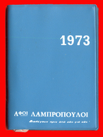 B-8976 Greece. Lambropoulos Brothers. Calendar Booklet 1973. Used. - Calendriers