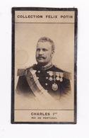 Petite Photo 1ère Collection Félix Potin (chocolat), Charles Ier, Roi Du Portugal, Anonyme, Paris, Vers 1900 - Albums & Collections