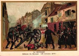 CHROMO - LE BOURGET DEFENSE DU BOURGET 28 OCTOBRE 1870 - Chromos