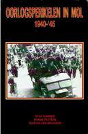 Oorlogsperikelen In Mol 1940-'45 - Livres, BD, Revues