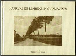 Kaprijke En Lembeke In Oude Foto's - Livres, BD, Revues