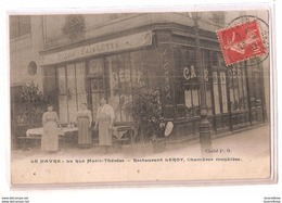CPA 76 LE HAVRE RESTAURANT LEROY RUE MARIE THERESE  CHAMBRES MEUBLEES TRES RARE BELLE CARTE !! - Le Havre