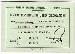 TRAM TRAMWAYS BUS TRANVIE MUNICIPALI TORINO - TESSERA BIGLIETTO TICKET DI ABBONAMENTO 1972 CONGRESSO ELETTROTECNICA - Season Ticket