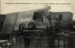 21 - Accident De DIJON-PERRIGNY (22 Août 1908) - Etat Des Wagons Culbutés Du Train De Marchandises 4930 - Dijon