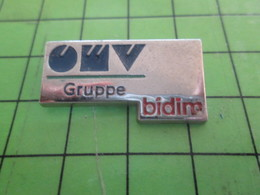 414c Pin's Pins : Rare Et Belle Qualité : THEME MARQUES / OMV GRUPPE BIDIM - Merken