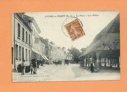 CPA -  Lyons La Forêt -  (Eure) -  La Place  -  Les Halles - Lyons-la-Forêt