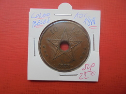 CONGO BELGE 10 Centimes 1888 SUP - Congo (Belge) & Ruanda-Urundi