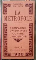 Carnet Publicitaire Calendrier  Assurance  LA METROPLOLE 1928 - Bank & Insurance