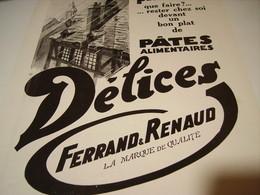 ANCIENNE PUBLICITE PATES ALIMENTAIRE DELICES DE FERRAND RENAUD 1930 - Affiches