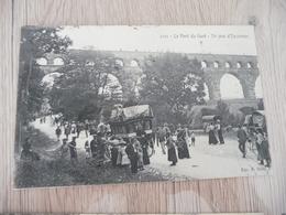 CPA 30 Gard Le Pont Du Gard Un Jour D'Excursion TBE - France