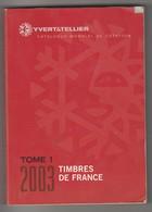 1 Catalogue Yvert Et Tellier Des Timbres De France 2003 - France