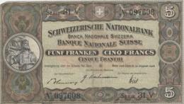 SUISSE - Billet 5 Francs - Schweizerische Nationabank ( Fünf Franken) - Switzerland