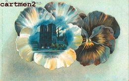 BELLE CPA : SOUVENIR DE PARIS NOTRE-DAME 1900 FLEURS - Notre Dame De Paris