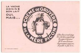 """Buvard ( 22 X 13.5 Cm ) """" Crème De Gruyère De La Mère Picon """" ( Tache ) - Produits Laitiers"""