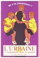 "Buvard ( 21 X 13.5 Cm ) "" L'urbaine "" - Banque & Assurance"