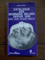 Catalogue Des Monnaies Belges Depuis 1830  In Franse Taal - Belgio