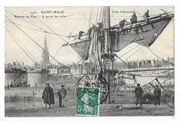 """SAINT - MALO  (cpa 35)   Rentrer Au Port  """" A Serrer Les Voiles """"  -  L 1 - France"""