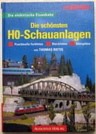MÄRKLIN Die Schönsten H0-Schauanlagen Thomas Rietig Fotos Listen Gleispläne - Scala HO