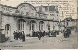 VILLIERS SUR MARNE Guerre 1916.Place De La Gare.Manifestation Patriotique.Casino - Villiers Sur Marne