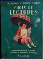 Pouron/Picard/Leroy - Choix De Lectures - Cours élémentaire 2e Année - Éditions Delagrave - ( 1954 ) - Couverture Souple - Livres, BD, Revues