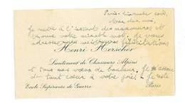 CARTE DE VISITE HENRI HERSCHER LIEUTENANT DE CHASSEURS ALPINS ECOLE SUPERIEURE DE GUERRE - Visiting Cards
