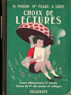 Pouron/Picard/Leroy - Choix De Lectures - Cours élémentaire 2e Année - Éditions Delagrave - ( 1954 ) - Couverture Carton - Livres, BD, Revues