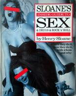 Inside Guide To Sex & Drugs & Rock. Henry Sloane 1985. Érotisme, Curiosa. - Livres, BD, Revues