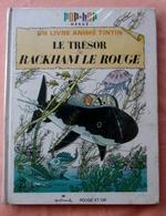 TINTIN Tresor Rackham Le Rouge  Pop Hop E.O 1970 - Tintin