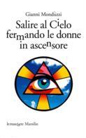 [MD2358] CPM - GIANNI MONDUZZI - PUBBLICITA' LIBRO - SALIRE AL CIELO FERMANDO LE DONNE IN ASCENSORE - Non Viaggiata - Cartoline