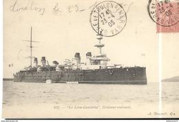 CPA Le Léon Gambetta - Croiseur Cuirassé - Circulée 1905 - Warships
