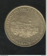 Jeton Touristique Chateau Du Haut Koenigsbourg - Alsace - Monnaie De Paris - 2001 ( Lot 1 ) - Monnaie De Paris