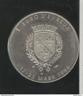 1 Euro Evreux - 25ème Anniversaire De L'Amicale Numismatique - 1996 - Euros Of The Cities