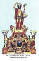 S. GIOVANNI BATTISTA -  Ragusa - Patrono - M - PR - Mm. 77 X 118 - Religión & Esoterismo