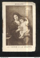 Calendrier 1926 - La Vierge à La Grappe - Format 4 X 6 Cm - Calendriers