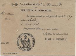 BULLETIN D'INDICATION - TRIBUNAL CIVIL DE CLERMONT- FERRAND -1856 - Cachets Généralité