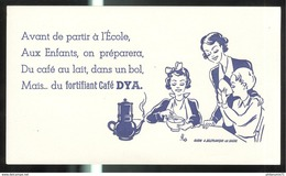 Buvard Café Fortifiant Dya - Très Bon état - Café & Thé